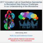 2017 Innovation Lab on Quantitative Approaches to Biomedical Data Science Challenges in our Understanding of the Microbiome